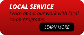 Local Service | Learn about our work with local co-op programs. | Learn More